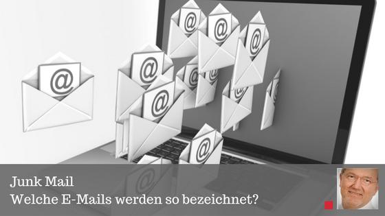 Junkmail welche Mails werden so bezeichnet?