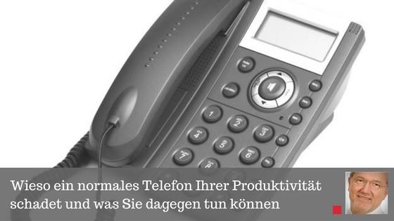 Wieso ein normales Telefon Ihrer Produktivität schadet und was Sie dagegen tun können - Beitrag