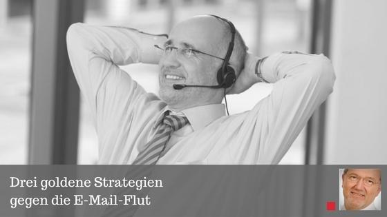 Drei goldene Strategien gegen die E-Mail-Flut - Beitrag