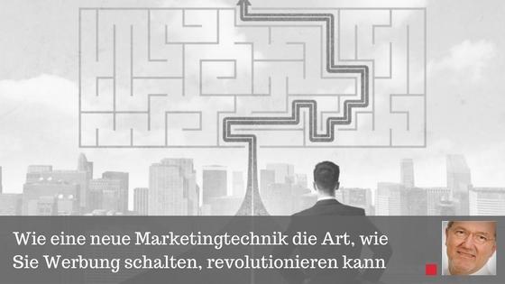 Wie eine neue Marketingtechnik die Art, wie Sie Werbung schalten, revolutionieren kann - Beitrag