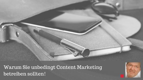Warum Sie unbedingt Content Marketing betreiben sollten